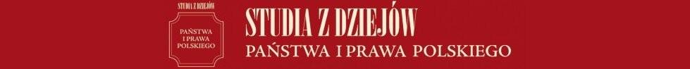 Studia z Dziejów Państwa i Prawa Polskiego